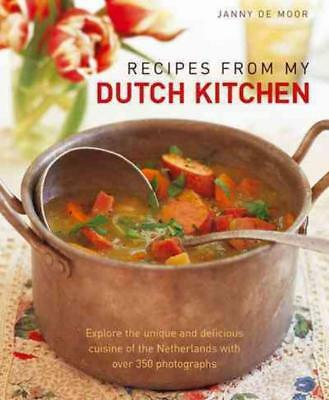 Recipes from My Dutch Kitchen New Hardcover Book