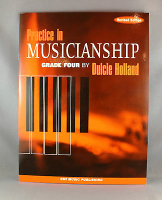 Practice In Musicianship Grade Four by Dulcie Holland-Brand New Revised Edition
