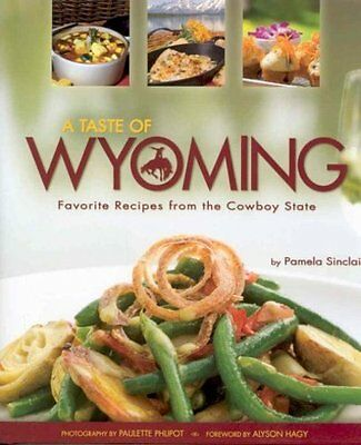 A Taste Of Wyoming - New Hardcover Book