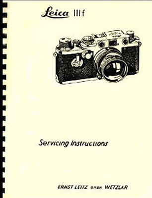 Leica IIIf Repair Manual, also applies to If and IIf