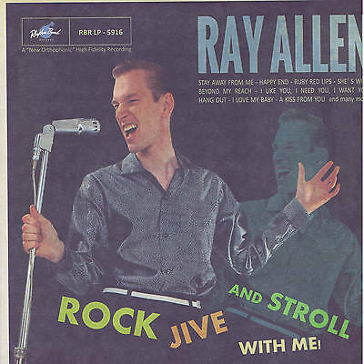 "RAY ALLEN - ROCK, JIVE & STROLL WITH ME (12"" Vinyl LP) NEW 2016 ROCKABILLY"