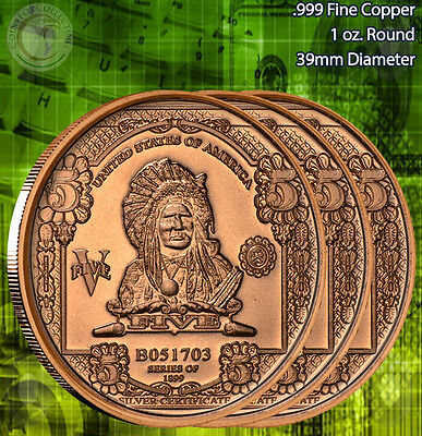 "3 Rounds ""$5 Indian Chief Banknote"" Copper 1 oz .999 Copper Round"