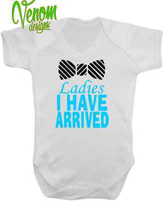 Ladies I Have Arrived Cute & Funny Baby Grow Body Suit Vest New Arrival boy girl