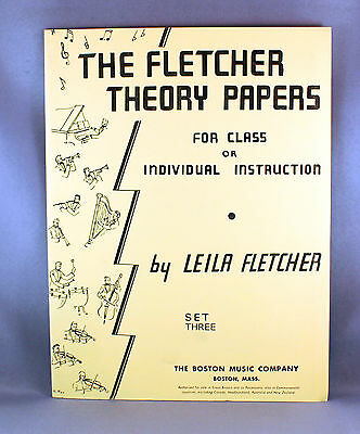 The Fletcher Theory Papers Set Three - For Class or Individual Instruction
