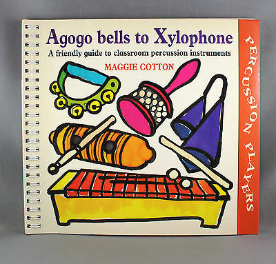 Agogo Bells To Xylophone-A Guide To Classroom Percussion Instruments - Brand New