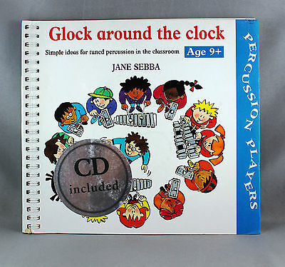 Glock Around The Clock-Simple Ideas For Percussion In The Classroom - Brand New