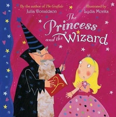 The Princess and the Wizard by Julia Donaldson New Paperback Book