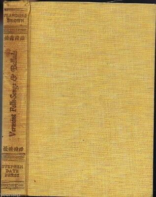 Vermont Folk-Songs & Ballads, Arthur Wallace Peach, First Edition 1931