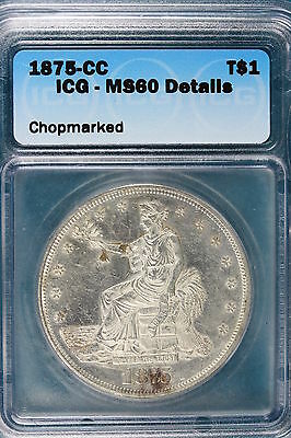 1875-CC ICG MS60 Details CHOPMARKED Seated Liberty Dollar!! #FO1