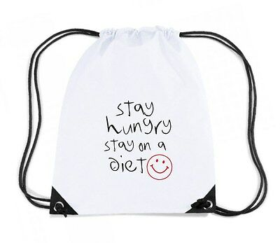 Zaino Zainetto Budget Gymsac  T0420 STAY HUNGRY STAY ON A DIET fun cool geek