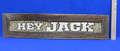 "Duck Dynasty Wall Hanging Sign "" Hey Jack "" Si Rustic Cameo Camouflage Wood"