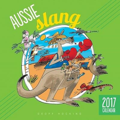 Aussie Slang 2017 Wall Calendar NEW by Browntrout
