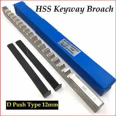 HSS Keyway Broach 12MM D Push Type Cutter Metric Size CNC Cutting Metalwork Tool