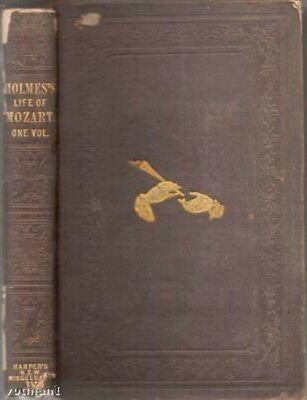 The Life Of Mozart, Including His Correspondence, 1845, 1st edition