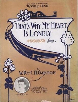 That's Why My Heart Is Lonely, Sam Albert photo 1913 vintage sheet music