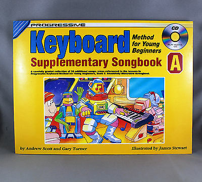 Progressive Keyboard Method For Young Beginners Supplementary Songbook A & CD