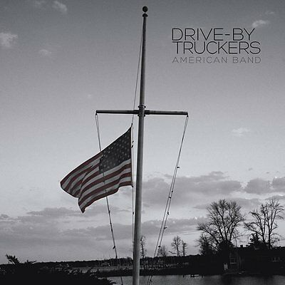 "Drive By Truckers - American Band - Vinyl LP with Bonus 7"" & Download *NEW*"
