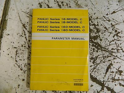 Fanuc Series 16, 18, 160 & 180 Model C Parameter Manual, B-62760EN/01, Used