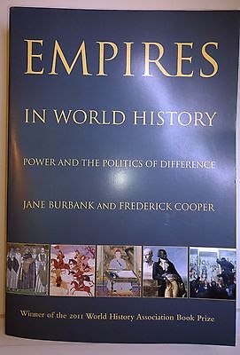 Empires in World History: Power & the Politics of Difference, Burbank & Cooper,