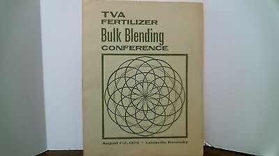 TVA Fertilizer Bulk Blending Conference August 1-2, 1973 Louisville, Kentucky