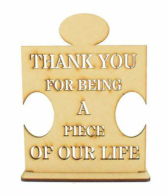Laser Cut 'Thank you for being a piece of our life' Stencil Cut Puzzle Piece on