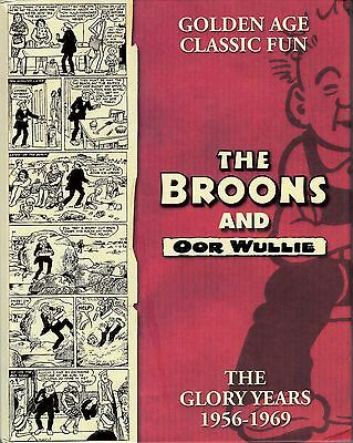 2009/ THE BROONS AND OOR WULLIE: THE GLORY YEARS 1956 - 1969/ Dudley D. Watkins