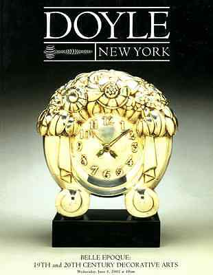 Doyle Belle Epoque : 19Th & 20Th Century Decorative Arts