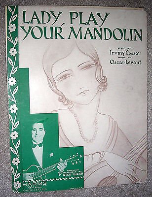1930 LADY PLAY YOUR MANDOLIN Vintage Sheet Music by Levant Caesar NICK LUCAS