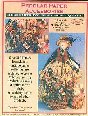 "Jean Nordquist's PEDDLAR DOLL PAPER ACCESSORIES to make for dolls 16"" to 24"""