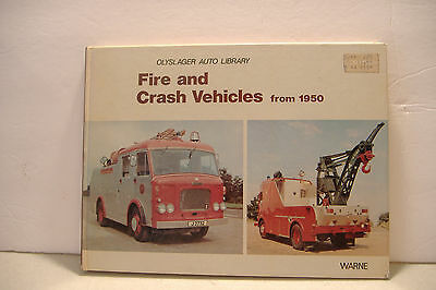 ~Fire And Crash Vehicles From 1950~Olyslager Auto Library~Hardcover Book~