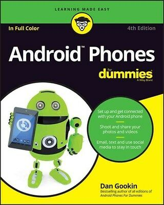Android Phones For Dummies 9781119310686, Paperback, BRAND NEW FREE P&H