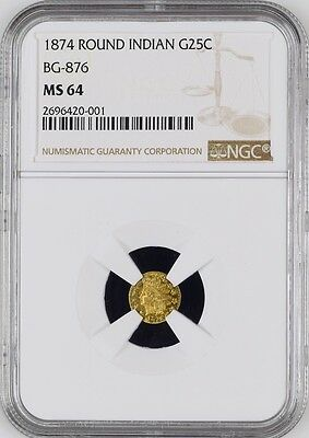 1874 Indian Round 25 California Fractional Gold BG-876 25C NGC MS 64 Mirrors!!