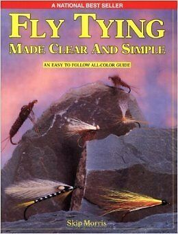 Fly Tying Made Clear & Simple Fly Fishing Book