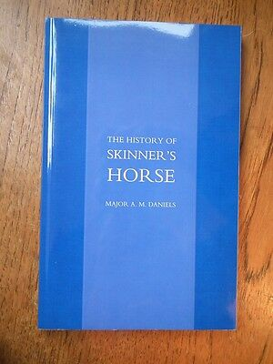 The History of Skinner's Horse by Major A. M. Daniels
