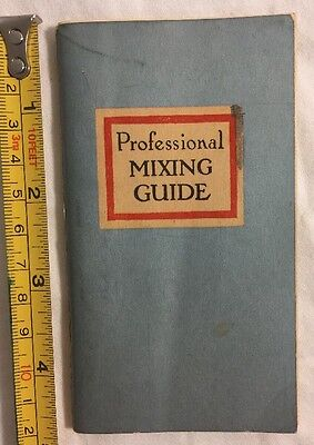 Vintage 1947 Professional Mixing Guide Bartender Alcohol Collectible Booklet