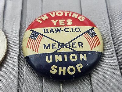 Voting YES United Auto Workers Join UAW-CIO Labor Union Flags Pin Pinback Button