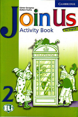 Cambridge JOIN US FOR ENGLISH Activity Book: Level 2 @BRAND NEW@