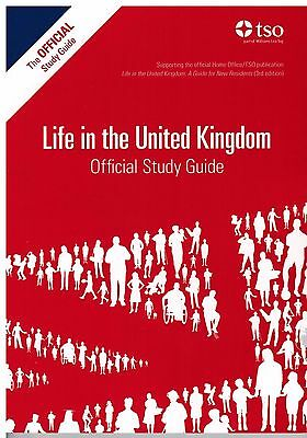 Life in the UK United Kingdom Official Study Guide 2017 std