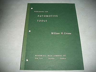 Workbook For Automotive Tools  By William Crouse Circa 1951 Clean Cmystore4More