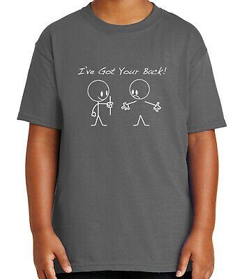 e22cb738c7 Funny Friendship Kid's T-shirt I Have Got Your Back Tee for Youth - 1103C