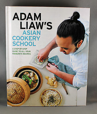 Adam Liaw's Asian Cookery School - Brand New Hardcover