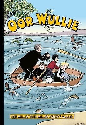 Oor Wullie Oor Wullie! Your Wullie! Abodys Wullie! (Annuals  -  - New Paperback