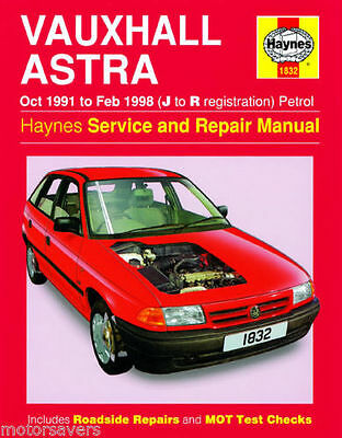 Vauxhall Astra 91 98 Haynes Workshop Manual - TO CLEAR - HAYNES 1832 - 1 ONLY !