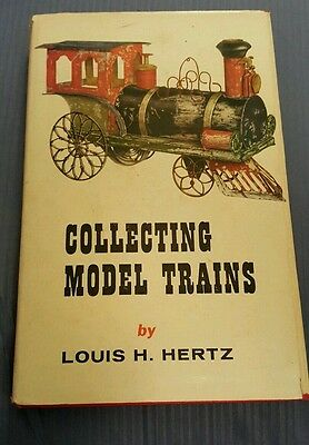 1956 Edition Collecting Model Trains Louis H. Hertz 352 pages, Excellent