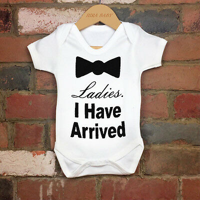 Funny 100% Cotton Ladies I Have Arrived Baby Bodysuit Grow Gift Nontoxic Ink
