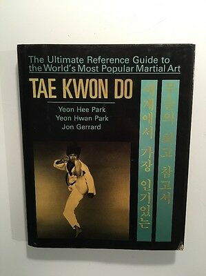 Tae Kwon Do : Ultimate Reference Guide / Yeon Hee Park / Martial Arts /HC DJ OOP