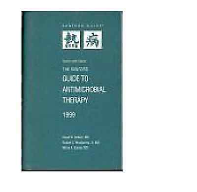The Sanford Guide to Antimicrobial Therapy (Paperback) 1999