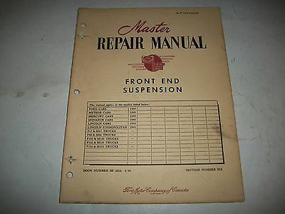 """Master Repair Manual """" Front End Suspension"""" 1949 Ford Meteor Monarch Lincoln"""