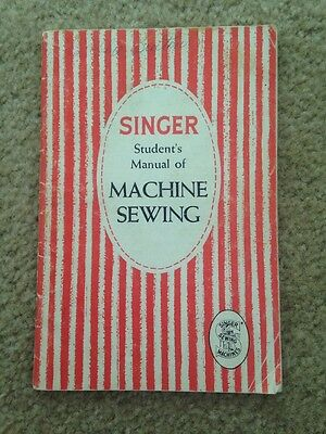 1953 Singer Student's Manual Of Machine Sewing