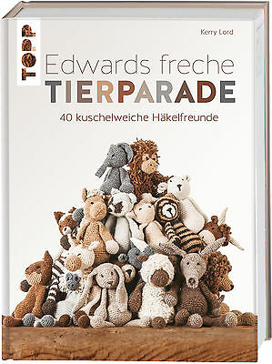 Kerry Lord , Edwards freche Tierparade ,  9783772463853